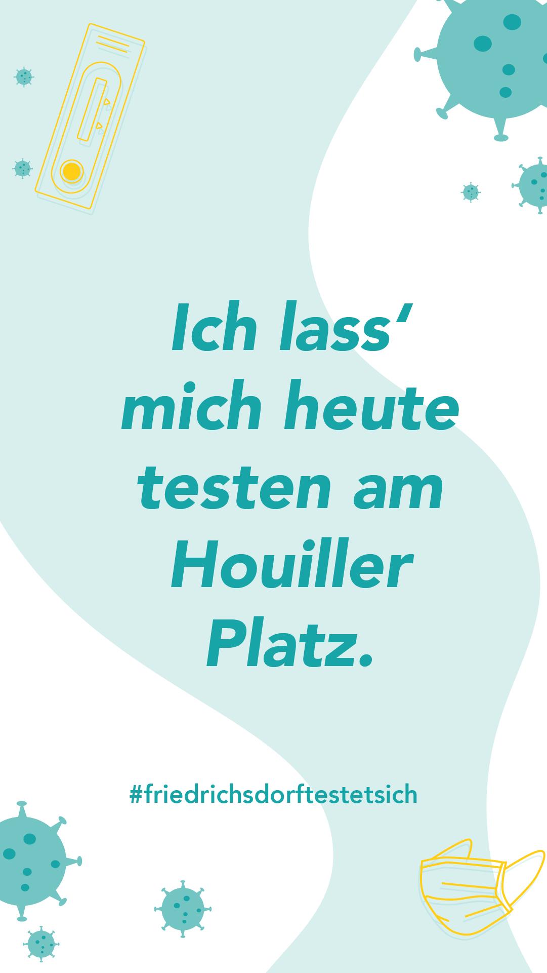ich-lass-mich-heute-testen-am-houiller-platz