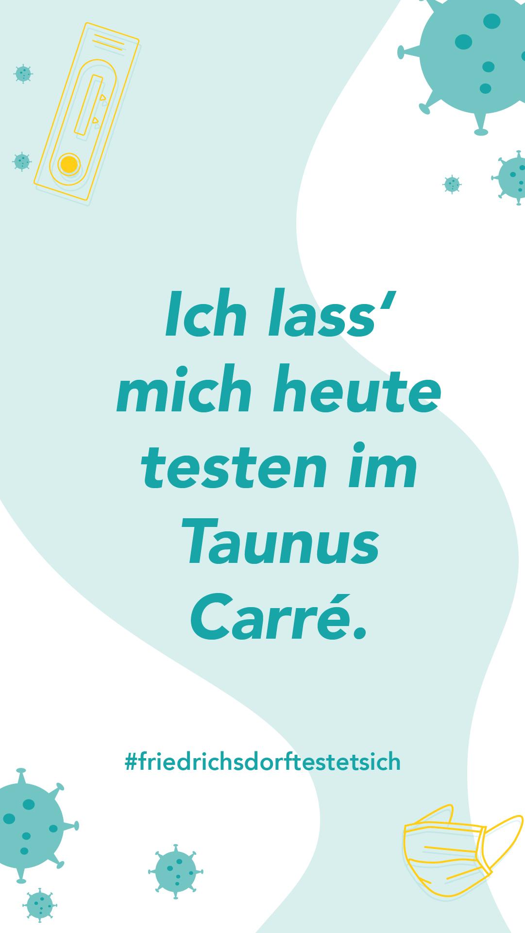 ich-lass-mich-heute-testen-im-taunus-carre